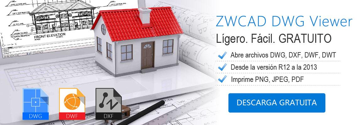ZWCAD DWG Viewer. Visor de planos gratuito dwg, dxf, dwf, dwt